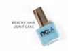 Ncla-Beachy-Hair-Dont-Care-01